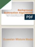 Background Subtraction Algorithms