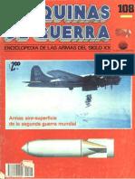Maquinas de Guerra 108 - Armas Aire-Superficie de La Segunda Guerra Mundial