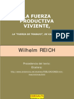 Wilhelm Reich - La Fuerza Productiva Viviente. La Fuerza de Trabajo (1944)