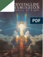 Raphaell, Katrina - Crystalline Transmission~a Synthesis of Light (the Crystal Trilogy Vol. 3)