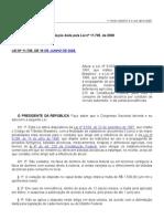 Redação dada pela Lei nº 11.705, de 2008