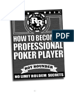 How to Become a Professional Poker Player - Roy Rounder