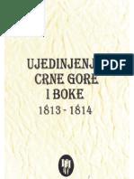 Ujedinjenje Crne Gore i Boke 1813.–1814. – zbirka dokumenata (2. knjiga)
