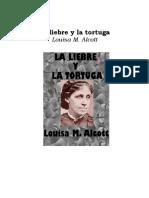 Alcott, Louisa M. - La Liebre Y La Tortuga