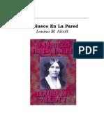 Alcott, Louisa M. - Un Hueco en La Pared