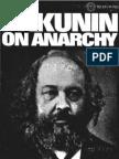 "Bakunin, ""On Anarchy"""