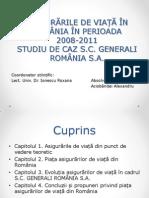 ASIGURĂRILE DE VIAȚĂ ÎN ROMÂNIA ÎN PERIOADA  2008-2011