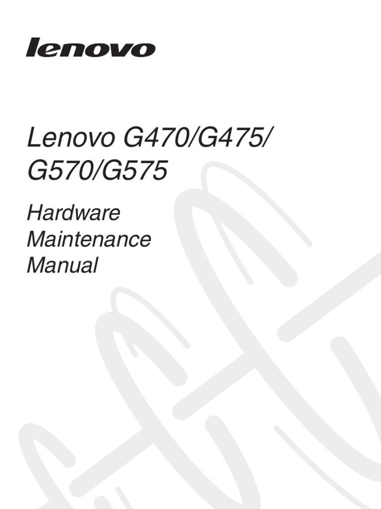 Lenovo G470G475G570G575 Hardware Mainenance Manual