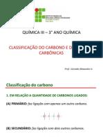 AULA 02 CLASSIFICAÇÃO DOS CARBONOS E DAS CADEIAS CARBÔNICAS