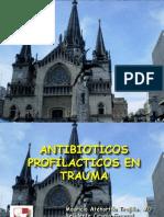 Norma - Antibioticos Profilacticos en Trauma - Dr Atehortua