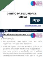 Aula 10 Direito Da Seguridade Social Fmn Paulista Do Credito Da Seguridade Social