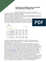 Il Consiglio Di Amministrazione Di MolMed Approva La Relazione Finanziaria Semestrale Al 30 Giugno 2013