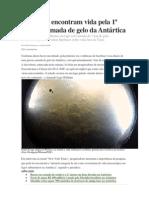 Cientistas encontram vida pela 1ª vez sob camada de gelo da Antártica