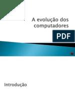 A evolução dos computadores.pptx