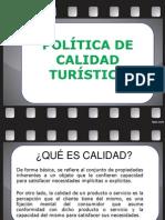 POLÍTICA DE CALIDAD TURÍSTICA