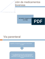 Administración de medicamento por via endovenosa SANTA CRUZ