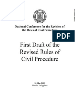 FIRST DRAFT 2013 Revised Rules of Civil Procedure