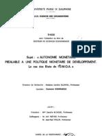 UTONOMIE MONETAIRE, PREALABLE A UNE POLITIQUE MONETAIRE DE DEVELOPPEMENT. Le cas des Etats de IJC.M.O.A. »
