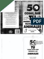 50 Cosas Que Tu Puedes Hacer Para Proteger a Los Animales
