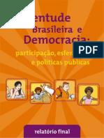 Pesquisa Nacional Juventude Brasileira e Democracia
