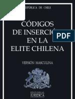 Codigos de Insercion en La Elite Chilena. Version Masculina