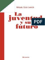 -La Juventud Y Su Futuro