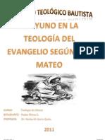 El Ayuno en La Teologia Del Evangelio Segun Mateo
