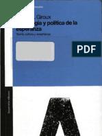 Giroux Henry a - Pedagogia Y Politica de La Esperanza
