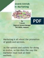 Recent Trends in Marketing