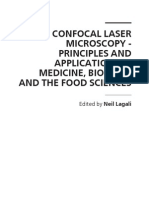 Confocal Laser Microscopy - Principles and Applications in Medicine Biology and the Food Sciences