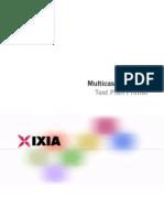 Multi Cast Ixia