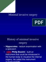 Minimal Invasive Surger
