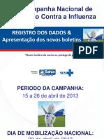 02-04 - Reuni+úo T+®cnica Registro dos dados Campanha