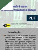 Preven+º+úo de mau uso de Recursos de Processamento
