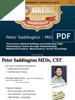 Action & Influence - The Science of High Performance Teams Teams Agile2013 Peter Saddington FINAL