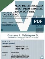 """DESARROLLO DE LIDERAZGO Y """"COACHING"""" PROFESIONAL EN LA FORMACIÓN DEL INGENIERO."""