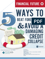 5 ways to beat foreclosure and avoid a damaging credit collapse