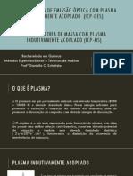 ESPECTROMETRIA DE EMISSÃO ÓPTICA COM PLASMA INDUTIVAMENTE ACOPLADO