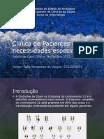 Clínica de Pacientes com necessidades especiais