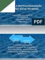 A GÊNESE E A INSTITUCIONALIZAÇÃO DO SERVIÇO SOCIAL