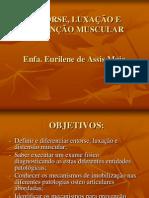 Distensão Muscular Entorse e Luzação