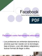 facebookcomoherramientaeducativa-120408171320-phpapp02