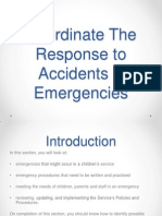 Topic 2 Coordinate the Response to Accidents & Emergencies