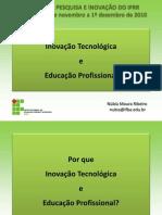 mesa_redonda-inovaÇÃo_tecnolÓgica_e_educaÇÃo_profissional_-_nÚbia_ribeiro.