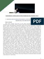 Papa Francisco Todos Os Discursos JMJ-2013