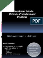 Disinvestments in Indai Processs & Methods