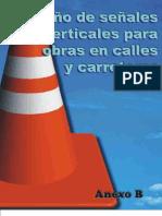 Anexo B. Diseño señales verticales