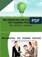 implementingandevaluatingthetrainingprocesshrm-120131194923-phpapp01