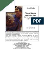 Stein, Arnd - Wenn Kinder Aggressiv Sind