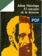 Huizinga Johan -El concepto de la historia.pdf